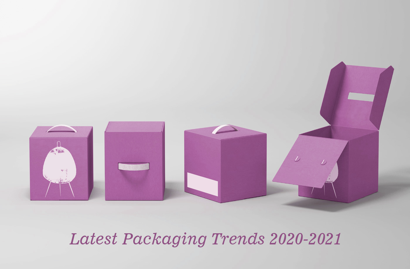 Latest Packaging Trends 2020-2021